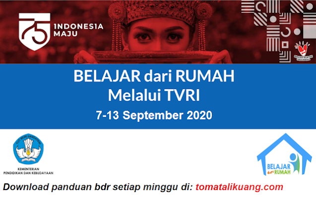 panduan belajar dari rumah bdr tvri 7 8 9 10 11 12 13 september 2020 minggu ke-22 pdf tomatalikuang.com