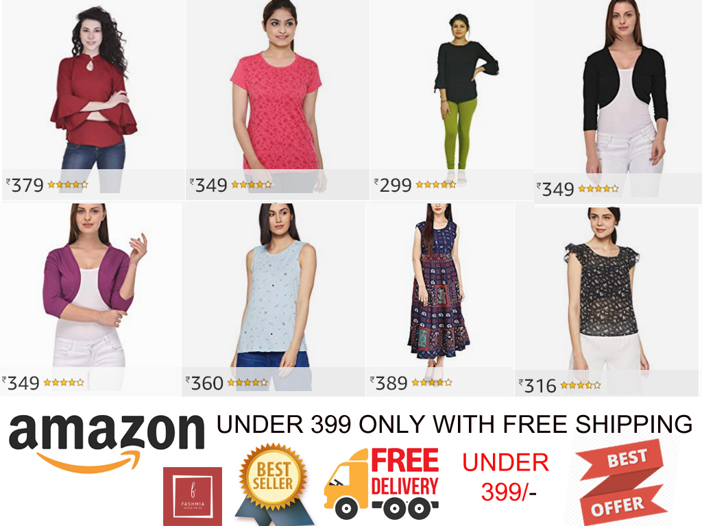 194924c5d7579 AMAZON WOMEN'S WEAR UNDER RS . 399/- ONLY WITH FREE DELIVERY