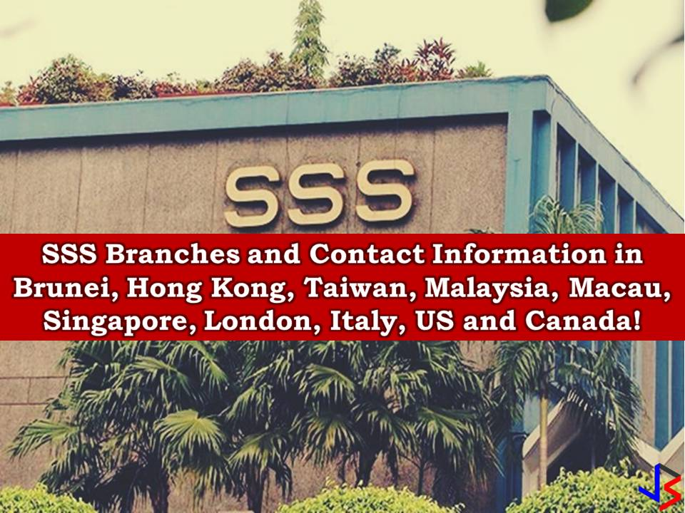 In Asia, SSS has offices in Hong Kong, Macau, Singapore, Taipei, Brunei and Kuala Lumpur also in countries in the Middle East as top destinations of OFWs. Also, there are an SSS Offices in Europe located in London and Italy as well as in the United States and Canada. The following are their office address and contact information.