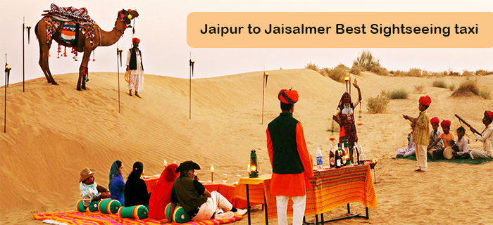 Jaipur to Jaisalmer Best Sightseeing taxi