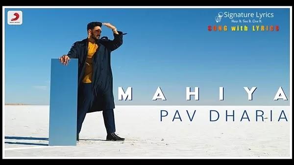 Mahiya Lyrics - Pav Dhariya