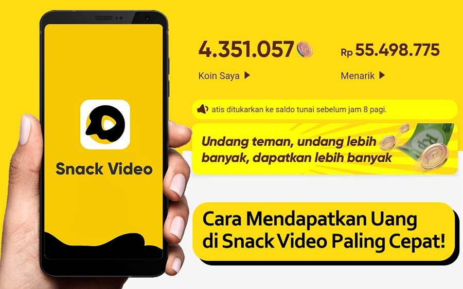 cara mendapatkan uang di snack video