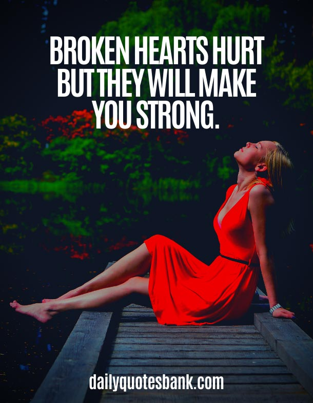 Breakup Quotes About Letting Go and Moving On To Better Things