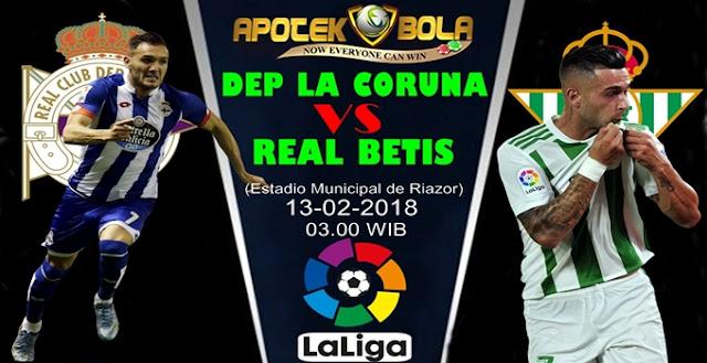 Prediksi Deportivo La Coruna vs Real Betis 13 Februari 2018