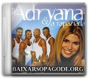 CD Adryana e a Rapaziada - (1999)