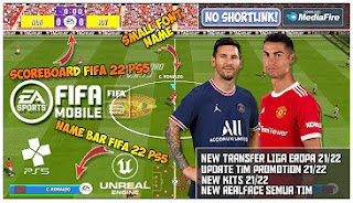 Download PES Thema FIFA 22 PPSSPP Mobile Final Update New Transfer And Kits & Full Promotion Team