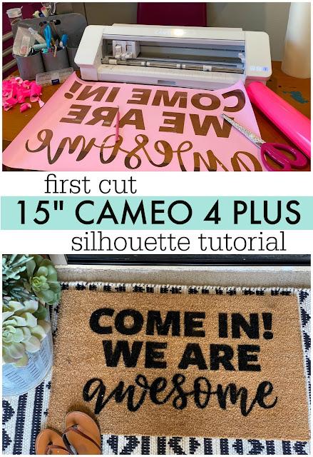 "15"" Silhouette CAMEO Plus, silhouette america blog, silhouette 101, first 15"" silhouette cameo plus cut, blank doormat"