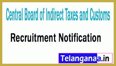 Central Board of Indirect Taxes and Customs CBIC Recruitment Notification