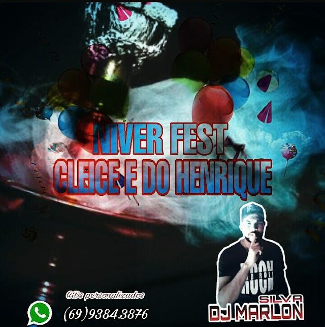 CD NIVER FEST DA GLEICE E DO HENRIQUE - DJ MARLON SILVA
