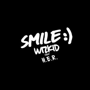 DOWNLOAD MP3: WizKid – Smile (feat. H.E.R.) 2020