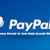 Create Account On Paypal And Earn Money Directly To Your Bank Account