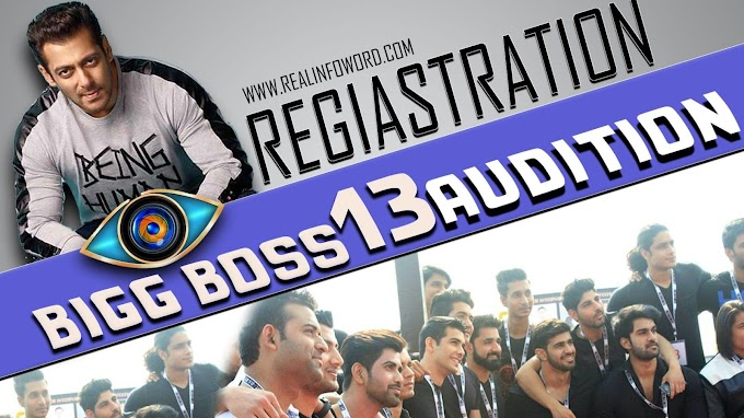 Bigg Boss 13 Registration And Audition 2019 Apply