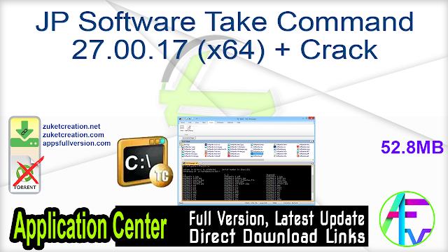JP Software Take Command 27.00.17 (x64) + Crack