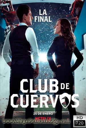 Club De Cuervos Temporada 4 720p Latino