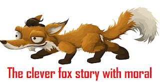 The clever fox story with moral