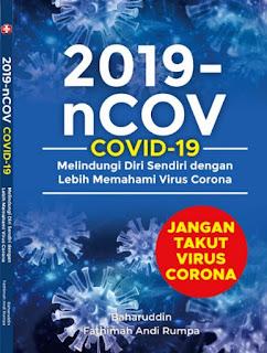 2019-nCOV - COVID-19 - JANGAN TAKUT VIRUS CORONA