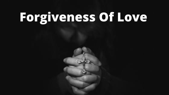 Forgiveness Of Love New English Story