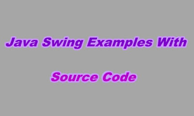 Java Swing Examples With Source Code