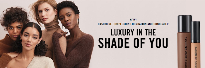 New Cashmere Complexion Foundation & Concealer. Luxury In The Shade Of You
