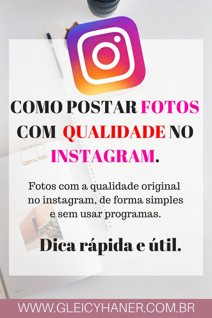 postar foto no instagram com qualidade