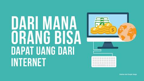 22 Cara Nyata Hasilkan Uang Dari Internet