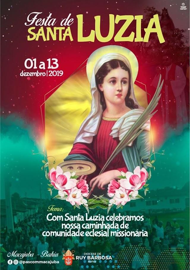 Festa de Santa Luzia a Padroeira de Macajuba inicia dia 01 de Dezembro, confira a programação!