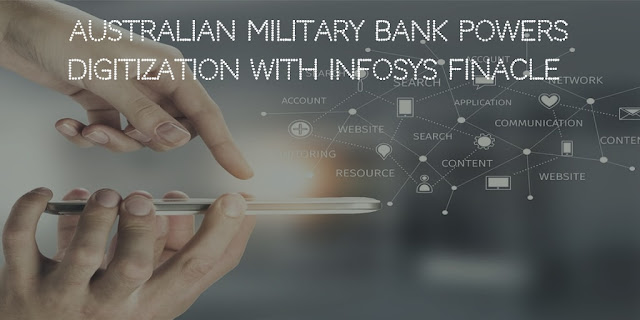 Australian Military Bank Powers Digitization With Infosys Finacle