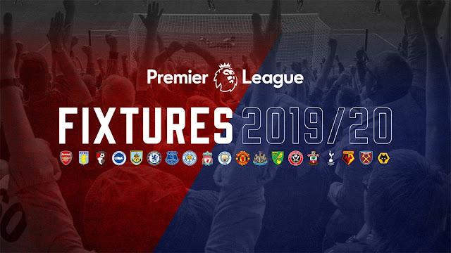 Premier League fixtures for 2019/20 | FootballWay