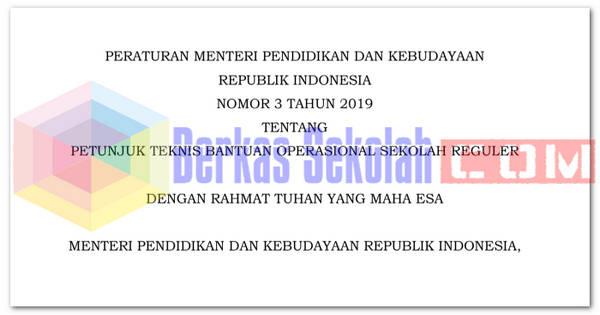 Juknis BOS Reguler Tahun 2019 (Permendikbud Nomor 3 Tahun 2019)