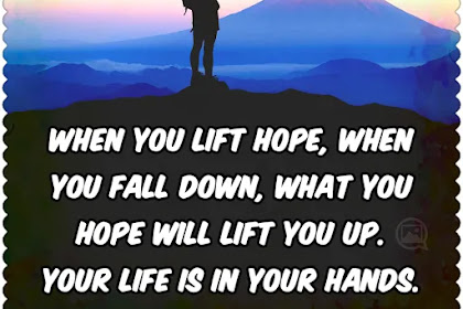 When you lift hope