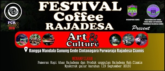 Lestarikan Potensi Seni Budaya Daerah melalui Festival Coffee Rajadesa Art and Culture