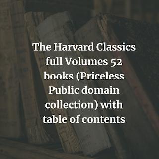 Harvard Classics full Volumes