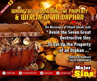 MAJOR SIN. 13.2. WRONGFULLY CONSUMING THE PROPERTY & WEALTH OF AN ORPHAN | Kabira Gunah