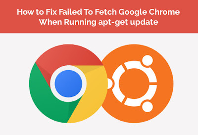 How to Fix W:Failed to fetch http://dl.google.com/linux/