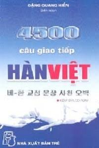 4500 Câu Giao Tiếp Hàn - Việt - Đặng Quang Hiển