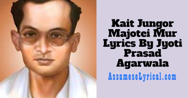 Kait Jungor Majotei Mur Lyrics