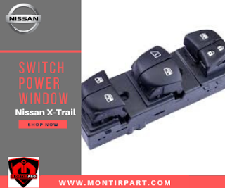 SWITCH POWER WINDOW NISSAN X-TRAIL / SERENA