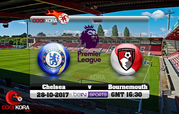 مشاهدة مباراة بورنموث وتشيلسي اليوم 28-10-2017 في الدوري الإنجليزي