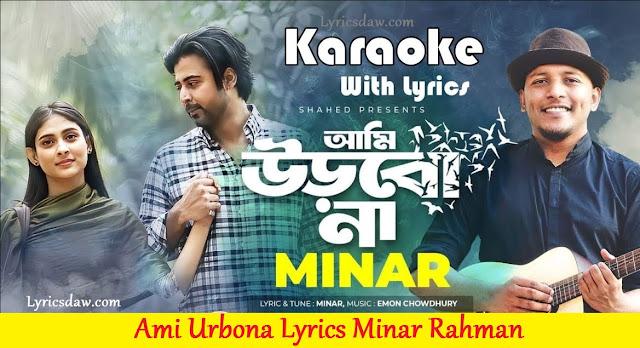 Ami Urbona Lyrics Minar Rahman