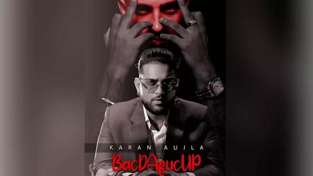 BacDAfucUP Lyrics in English - Karan Aujla