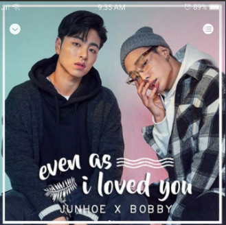 BOBBY x JUNE - Even as I loved / in love with you you MP3