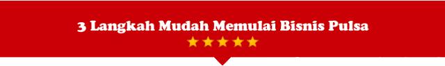 Cara Bisnis Jualan Pulsa Murah Bersama Server Family Pulsa