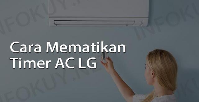 cara mematikan timer AC LG