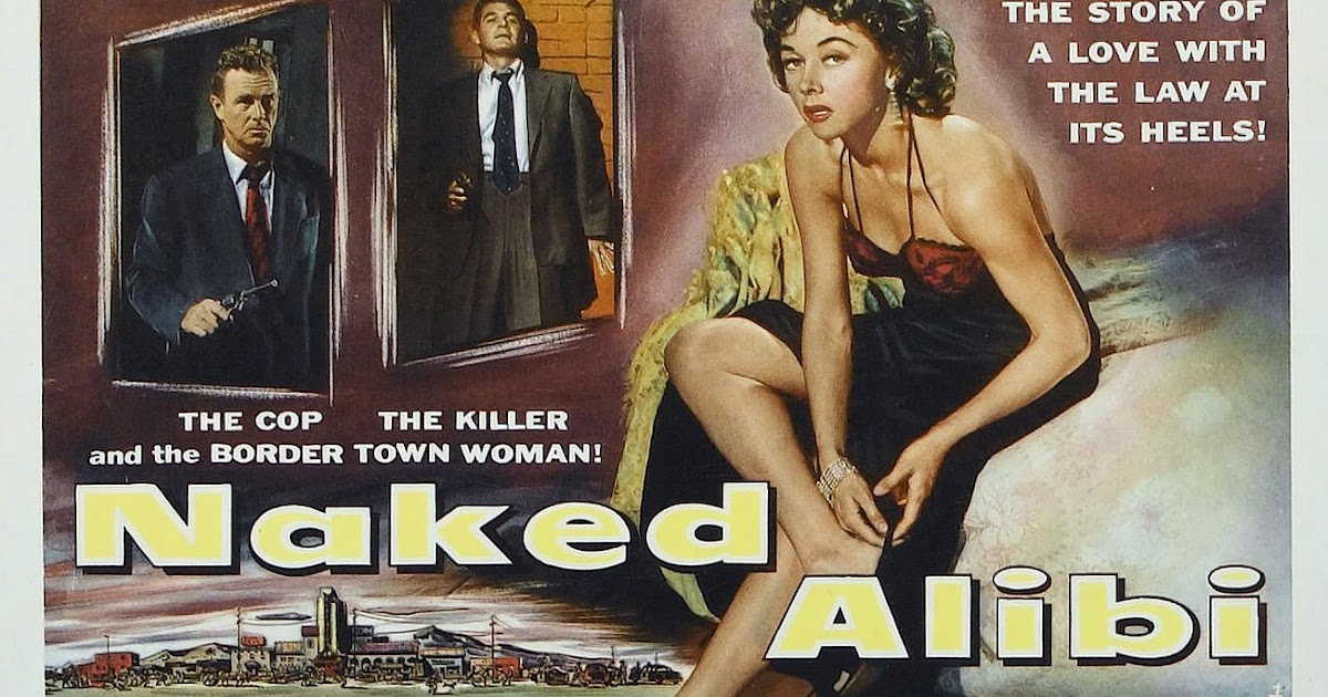 Naked Alibi (1954) –  Crime, Drama, Film-Noir
