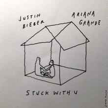 Stuck with U Lyrics - Ariana Grande & Justin Bieber