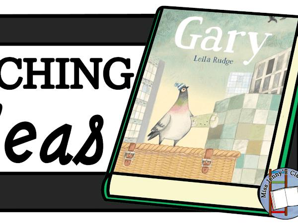 Gary: Teaching Ideas