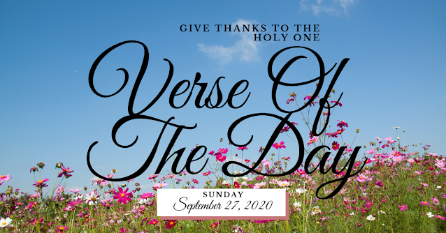 Bible Verse Of The Day Tagalog  September 27 2020  Give Thanks To The Holy One