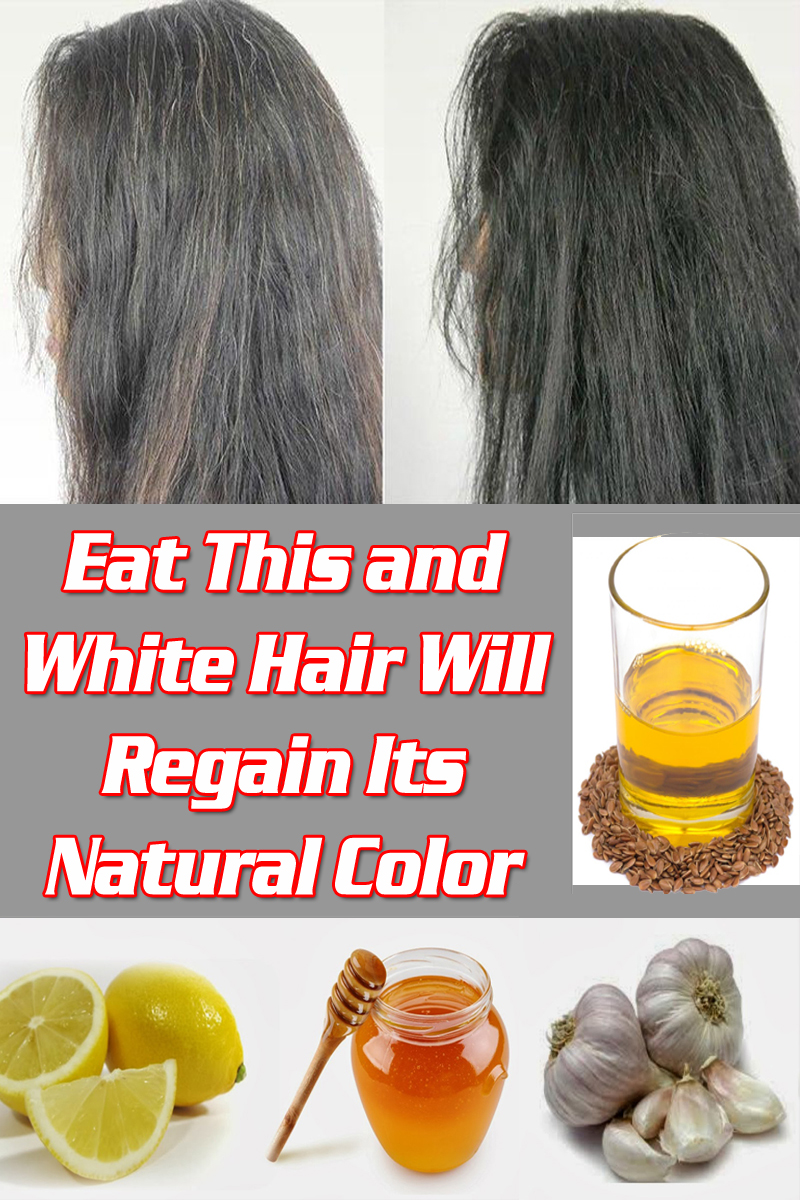 Eat This and White Hair Will Regain Its Natural Color