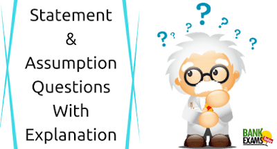 Statement and Assumption Questions With Explanation