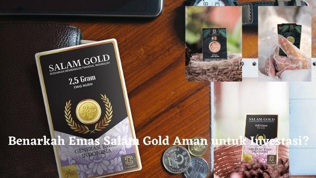 Waspada Penipuan, Benarkah Emas Salam Gold Aman untuk Investasi?